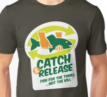 Catch & Release Unisex T-Shirt