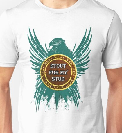 Stout For My Stud Unisex T-Shirt