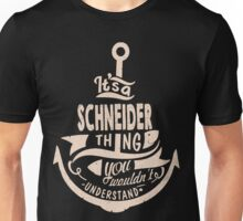 It's a SCHNEIDER shirt Unisex T-Shirt
