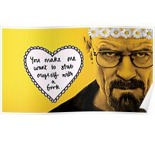 Walter White and his fork Poster