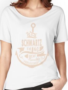 It's a SCHWARTZ shirt Women's Relaxed Fit T-Shirt