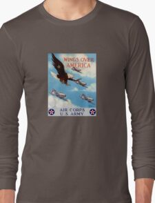 Wings Over America -- Air Corps WWII Long Sleeve T-Shirt