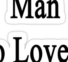 Here Lives A Man Who Loves To Teach Yoga  Sticker
