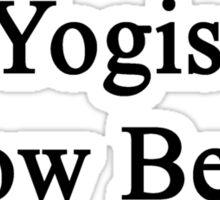 Yogis Know Better  Sticker