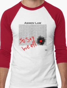 Asimov Law - so say we all Men's Baseball ¾ T-Shirt