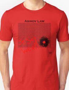 Asimov Law - so say we all Unisex T-Shirt