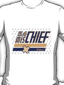 5 , 4 misCHIEF T-Shirt
