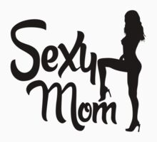 Sexy Mom  by seazerka