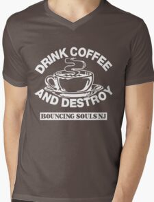 Drink Coffee And Destroy Bouncing Souls Mens V-Neck T-Shirt