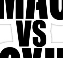 DEMACIA vs NOXUS Sticker