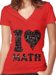 I love math Women's Fitted V-Neck T-Shirt