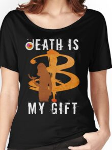 BUFFY: DEATH IS MY GIFT Women's Relaxed Fit T-Shirt