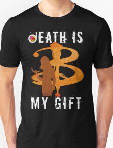BUFFY: DEATH IS MY GIFT Unisex T-Shirt