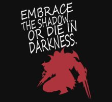 Embrace the Shadows by ClutchDizzy