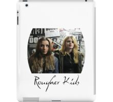 Rougher Kids posters iPad Case/Skin
