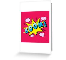 boom Greeting Card