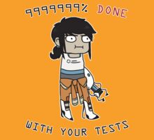 Portal - Done with your tests by foryouistellify