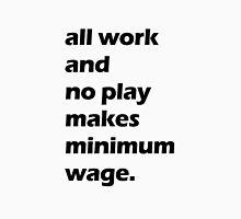 Work Ethic Unisex T-Shirt