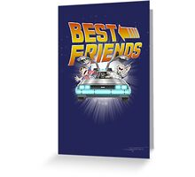 Best Friends - Back To The Future Greeting Card