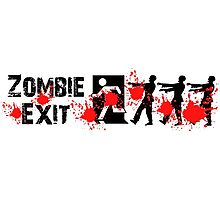 ZOMBIE EXIT SIGN by Zombie Ghetto Photographic Print