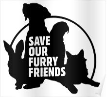 Save Our Furry Friends Poster