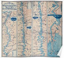 Civil War Maps 1233 Panorama of the Mississippi Valley and its fortifications Poster
