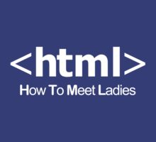 HTML (How to Meet Ladies) by Societee