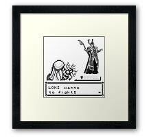 Loki Wants To Fight! Framed Print