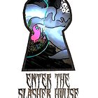 Enter the Slasher House by JDIB