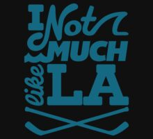 I Not Much Like LA by Ann Frazier