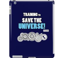 The Doctor - Training to Save the Universe! iPad Case/Skin