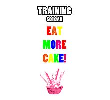 Training So I Can Eat More Cake! Photographic Print