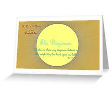 Daysman Greeting Card