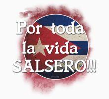 Por Toda La Vida Salsero!!! Cuban Style by RyderRZ