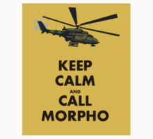 Keep Calm and Call Morpho by TheTinLion