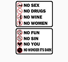 No sex, no drugs..... T-Shirt