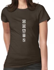GOATZ for the win Womens Fitted T-Shirt