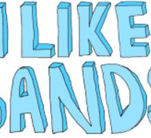 I like bands Sticker