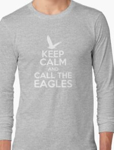 Keep Calm and Call the Eagles Long Sleeve T-Shirt