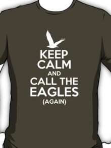 Keep Calm and Call the Eagles v2 T-Shirt