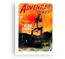 Adventure Stories the Alien Huntress Canvas Print
