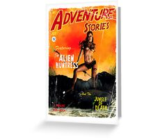 Adventure Stories the Alien Huntress Greeting Card
