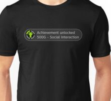 Achievement Unlocked: Social Interaction Unisex T-Shirt