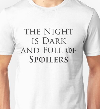 Game of Thrones - Spoilers Unisex T-Shirt