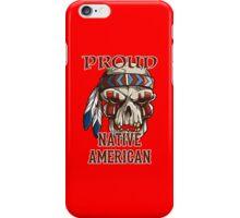 Proud Native American iPhone Case/Skin