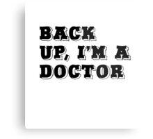 Doctor Metal Print