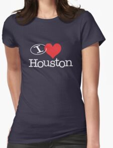 I <3 Houston Womens Fitted T-Shirt