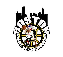 Boston Made OF Champions by bkboisvert