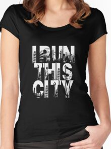 I Run This City Women's Fitted Scoop T-Shirt