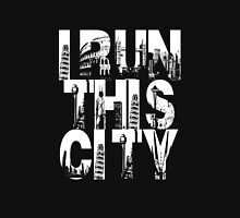 I Run This City Unisex T-Shirt